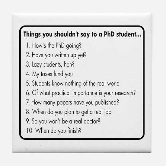 Don't Ask a PhD Tile Coaster