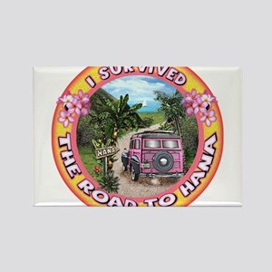 """""""I survived the road to Hana"""" Magnets"""