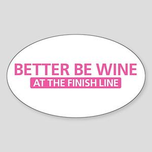 Better Be Wine Pink Sticker