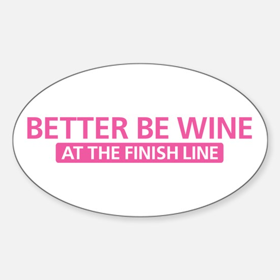 Better Be Wine Pink Decal