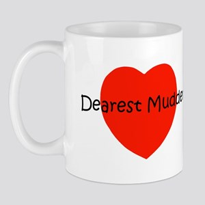 Dearest Mudder Mug