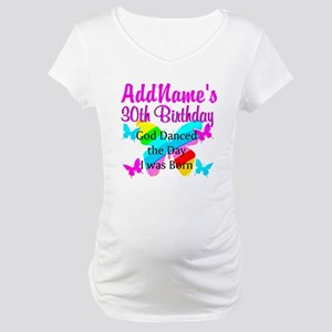 BLESSED 30TH Maternity T-Shirt