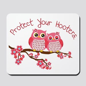 Protect Your Hooters Mousepad