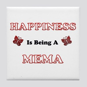 Happiness Is Being A Mema Tile Coaster