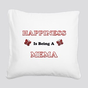 Happiness Is Being A Mema Square Canvas Pillow
