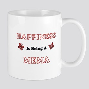 Happiness Is Being A Mema Mugs