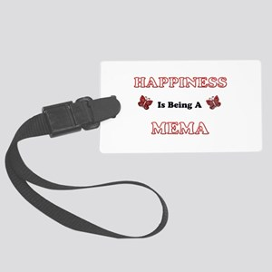 Happiness Is Being A Mema Large Luggage Tag