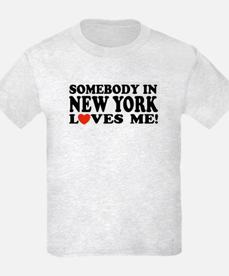 Somebody in New York Loves Me T-Shirt