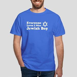 Everyone Loves a Nice Jewish Dark T-Shirt
