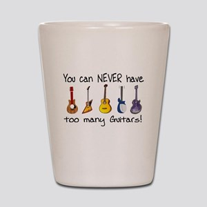 Too many guitars Shot Glass