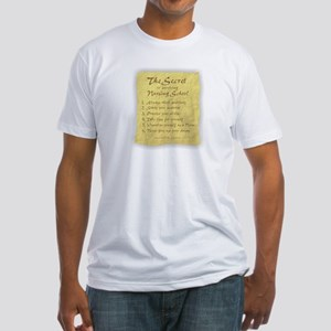 The Secret to Nursing School Fitted T-Shirt