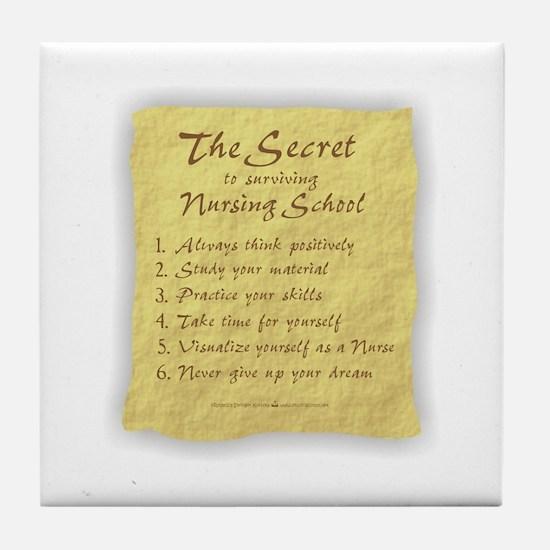 The Secret to Nursing School Tile Coaster