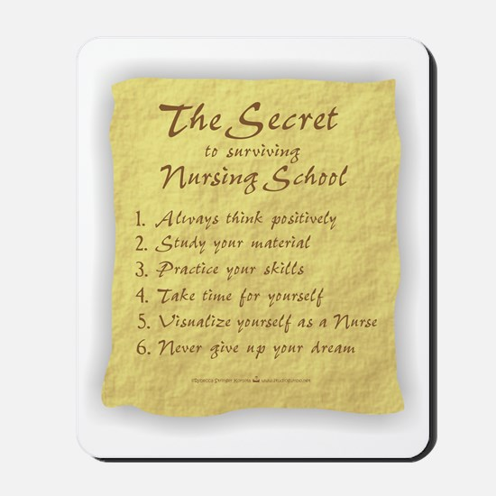 The Secret to Nursing School Mousepad