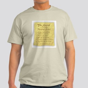 The Secret to Nursing School Light T-Shirt