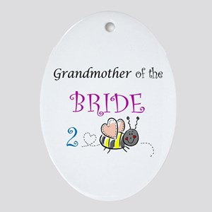 Grandmother of the Bride to B Oval Ornament