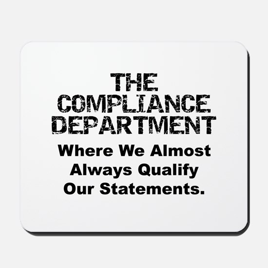 Qualified Compliance Mousepad