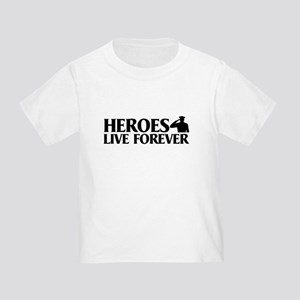 Heroes Live Toddler T-Shirt