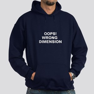 OOPS! WRONG DIMENSION Hoodie