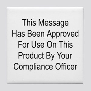 Compliance Approval Tile Coaster