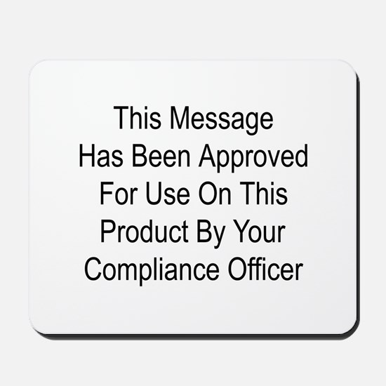 Compliance Approval Mousepad