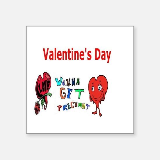 """Valentine's Day Pregnant Square Sticker 3"""" x 3"""""""