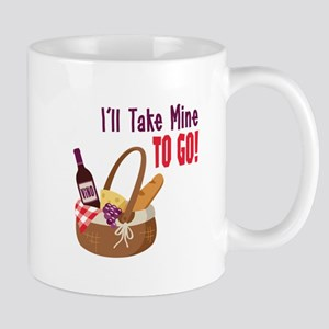 Ill Take Mine To Go! Mugs