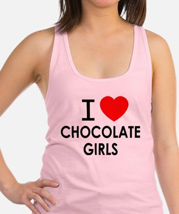 I LOVE CHOCOLATE GIRLS Racerback Tank Top