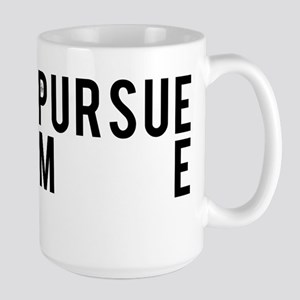 Pursue Me Mugs