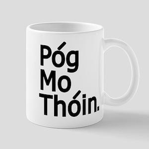 POG MO THOIN Mug