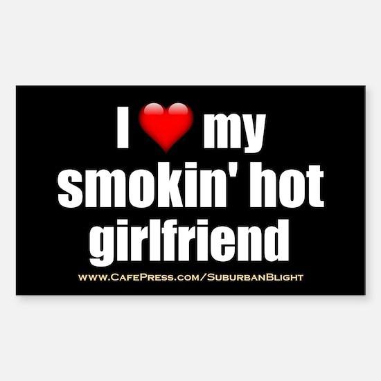 """Love My Smokin' Hot Girlfriend"" Stickers"