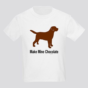 Make Mine Chocolate Lab Kids Light T-Shirt