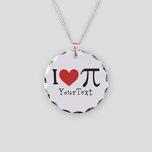 CUSTOMIZE I Love (Heart) Pi Necklace