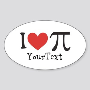 CUSTOMIZE I Love (Heart) Pi Sticker