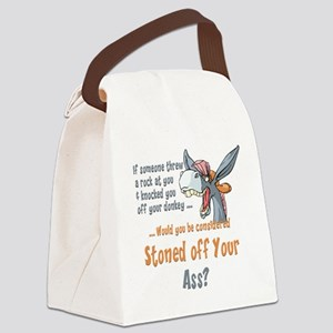 Funny Stoned off Your Ass Donkey Canvas Lunch Bag