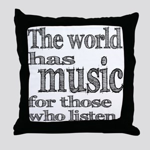The World has Music Throw Pillow