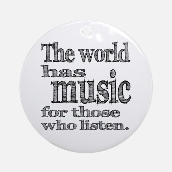 The World has Music Ornament (Round)
