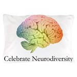 Celebrate Neurodiversity Pillow Case