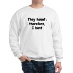 Ghost Hunter's Philosophy Sweatshirt