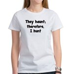 Ghost Hunter's Philosophy Women's T-Shirt