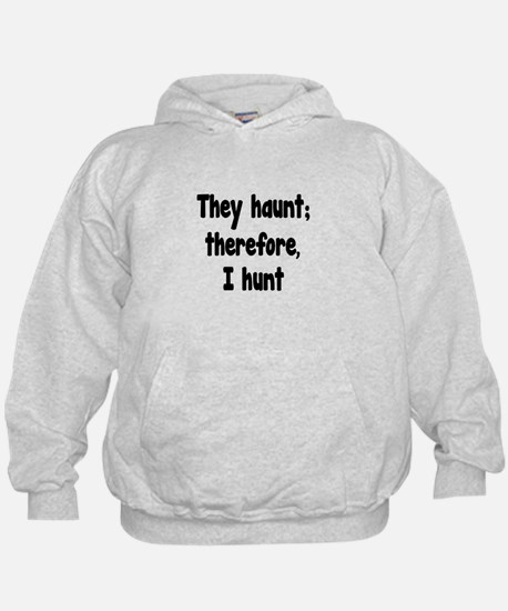 Ghost Hunter's Philosophy Hoodie