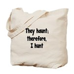 Ghost Hunter's Philosophy Tote Bag