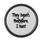 Ghost Hunter's Philosophy Large Wall Clock