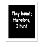 Ghost Hunter's Philosophy Small Poster
