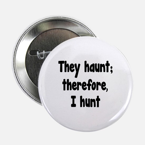 """Ghost Hunter's Philosophy 2.25"""" Button (10 pack)"""