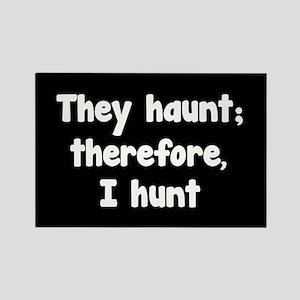 Ghost Hunter's Philosophy Rectangle Magnet