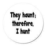 Ghost Hunter's Philosophy Round Car Magnet