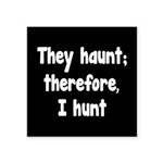Ghost Hunter's Philosophy Square Sticker 3
