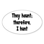 Ghost Hunter's Philosophy Sticker (Oval 50 pk)