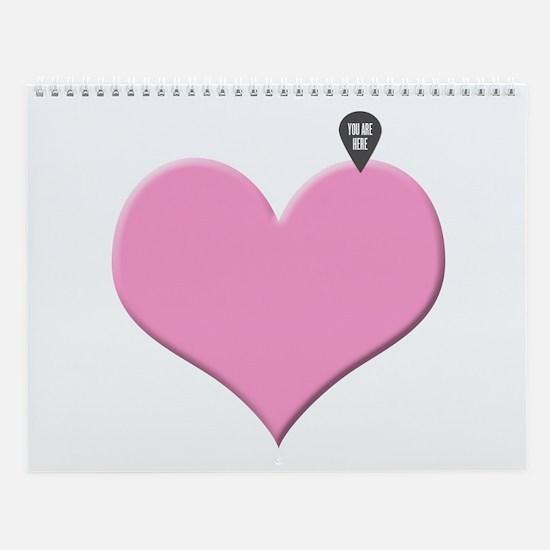 Heart You Are Here - Love Declaration Wall Calenda