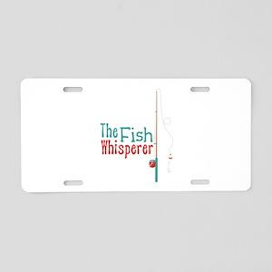 The Fish Whisperer Aluminum License Plate